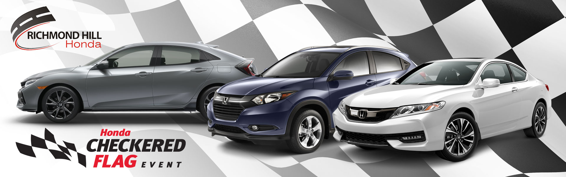 It's the Checkered Flag Event at Richmond Hill Honda in Toronto, the GTA, and all of Ontario.