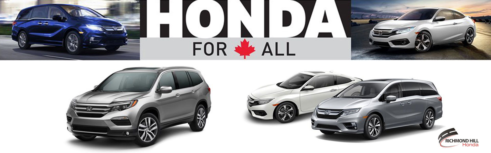 It's the Honda For All Event at Richmond Hill Honda in Toronto, the GTA, and all of Ontario.